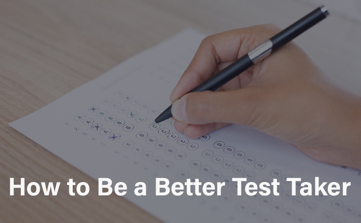 How to Be a Better Test Taker