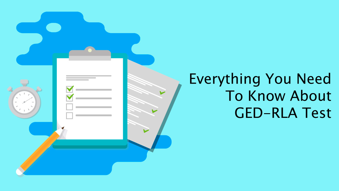 GED RLA test-Everything you need to know about it