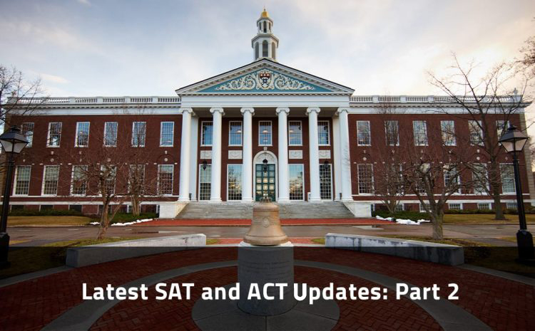 Latest SAT and ACT Updates: Part 2
