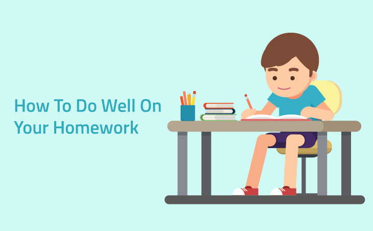 How to (Always) Do Well On Your Homework