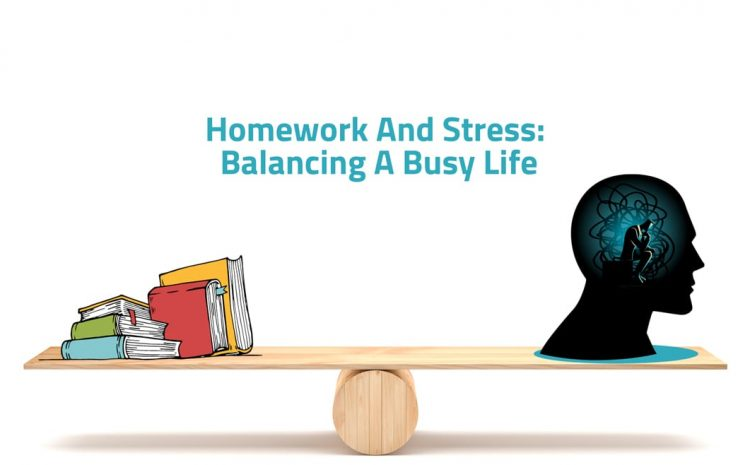 Homework and Stress: Balancing a Busy Life