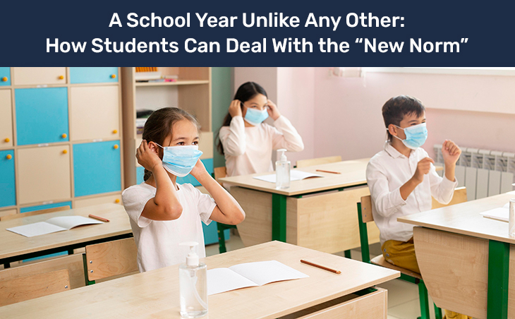 "A School Year Unlike Any Other – How Students Can Deal with the ""New Norm"""