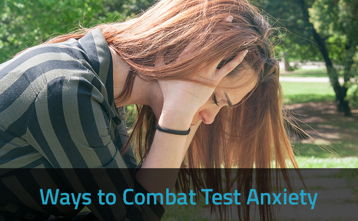 Ways to Combat Test Anxiety