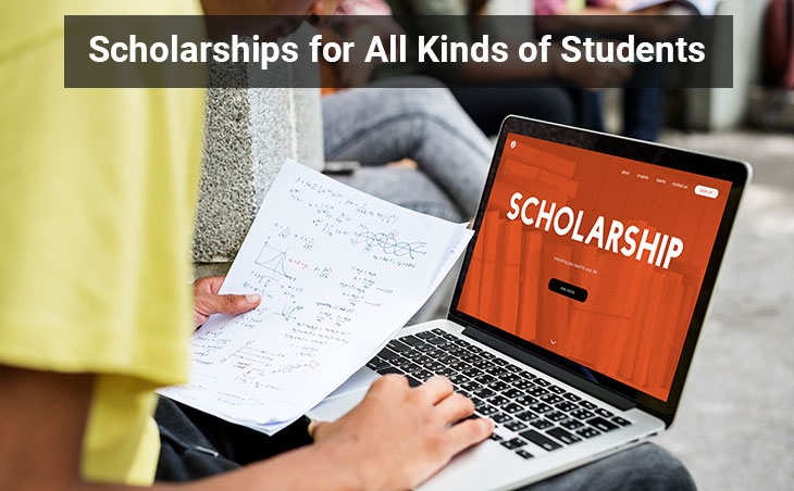 Scholarships for All Kinds of Students