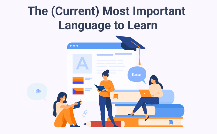 The (Current) Most Important Language to Learn